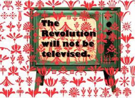 revolutionwillnotbetelevised