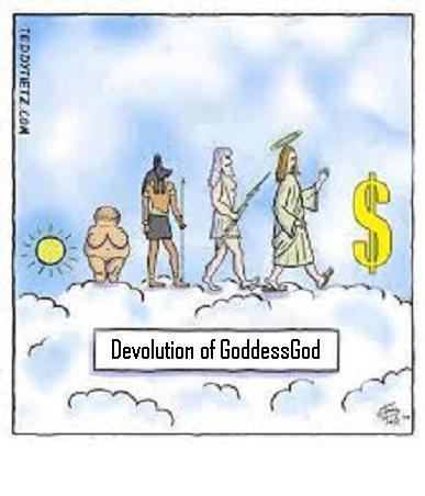 devolutionofGoddessGod