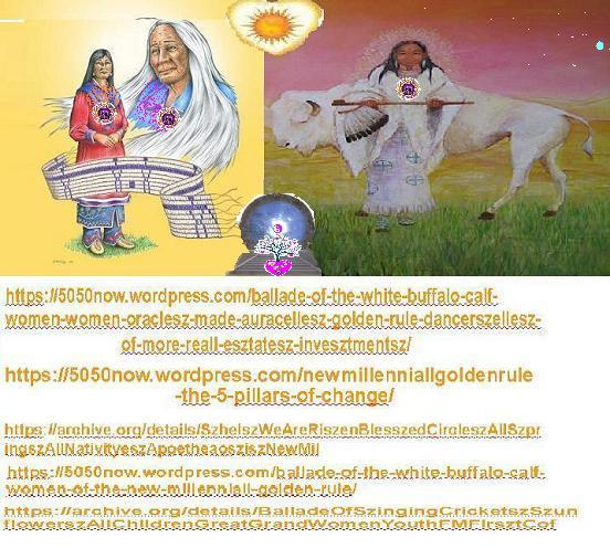 White Buffalo Calf Women of the New Millenniall Golden Rule