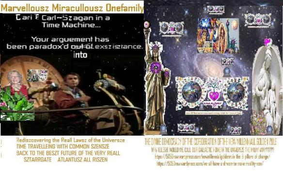 cari & carl & all our marvellousz miraculousz ~marian~szagan in time machine
