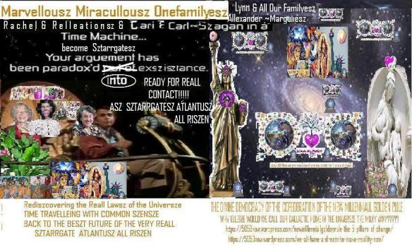 cari rachel lynn all our szhekinahsz & youthsz & carl & all our marvellousz miraculousz ~marian~szagan in back to beszt future time machine